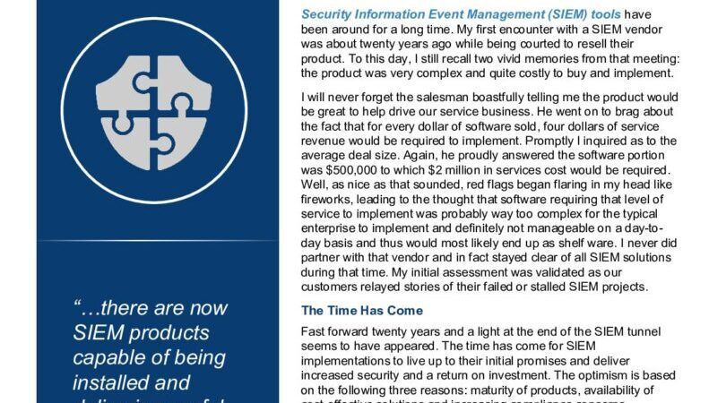 Whitepaper: Finally, The Time for Security Information Event Management (SIEM).